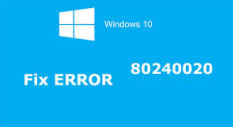 fijar Windows 10 error de actualización 80240020