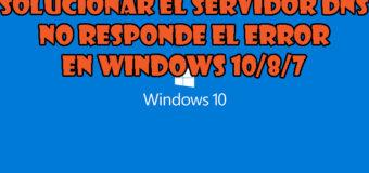 """5 trucos para reparar """"servidor DNS no responde error"""" en Windows 10 PC / portátil"""
