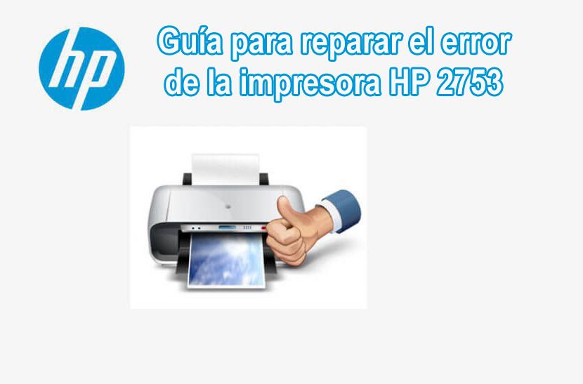 resolver error 2753 HP error de impresora