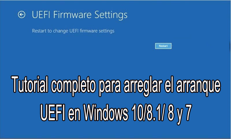 elimine UEFI Boot en Windows 10