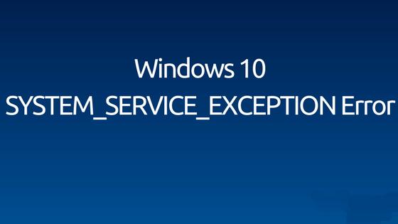 deshacerse de System_Service_Exception error