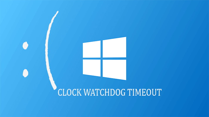 resolver Solve Clock_Watchdog_Timeout Error en Windows 10