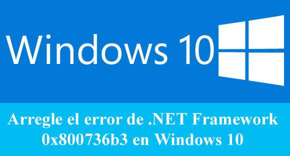 eliminar .NET Framework error 0x800736b3