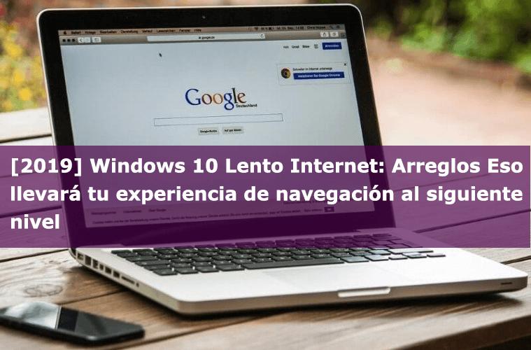 Windows 10 Lento Internet
