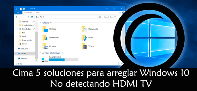 eliminar Windows 10 que no detecta la televisión HDMI