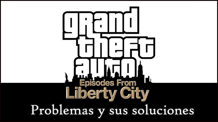 arreglar GTA: Episodios de Liberty City en Windows 10,