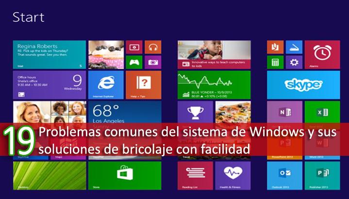 19 Problemas comunes del sistema de Windows y sus soluciones de bricolaje con facilidad